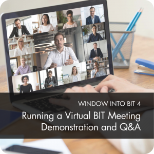 Running a Virtual Bit Meeting Demonstration and Q&A